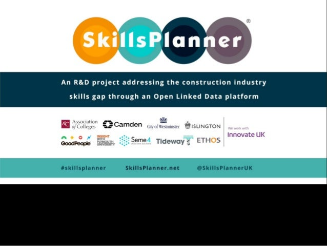 skillsplanner.net #SkillsPlanner @SkillsPlannerUK Project Partners