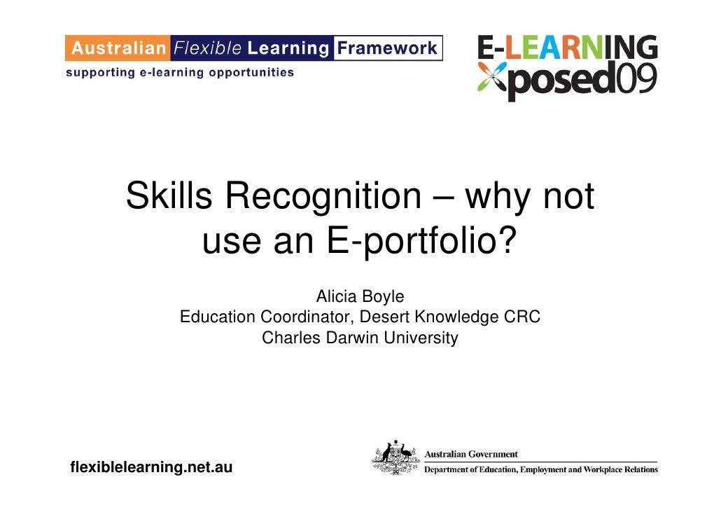 Skills Recognition – why not             use an E-portfolio?                                 Alicia Boyle                E...