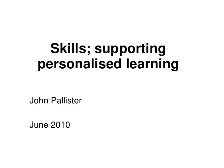 Skills supporting personalised learning