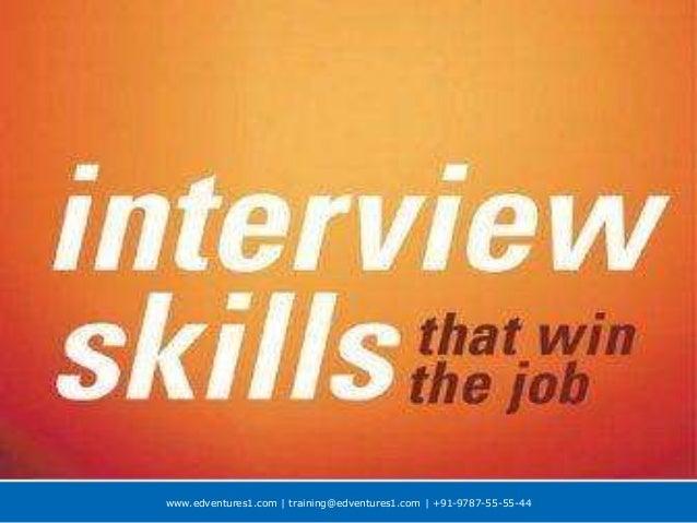 www.edventures1.com | training@edventures1.com | +91-9787-55-55-44 Interview Skills RVS Coimbatore