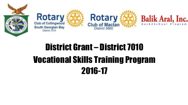District Grant – District 7010 Vocational Skills Training Program 2016-17