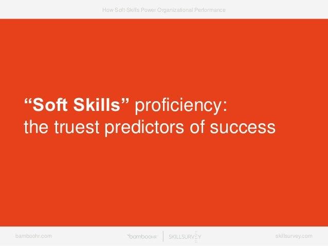 7 Ways Soft-Skills Power Organizational Performance Slide 22