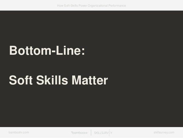 7 Ways Soft-Skills Power Organizational Performance Slide 43