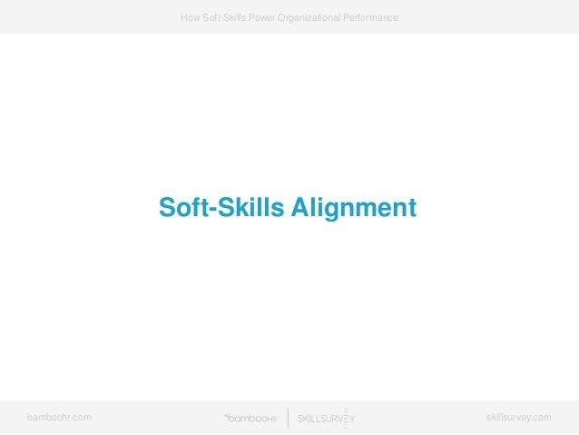 7 Ways Soft-Skills Power Organizational Performance Slide 47