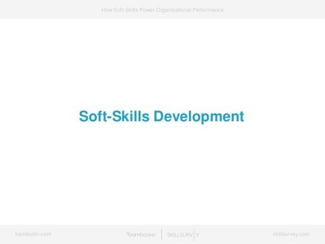 7 Ways Soft-Skills Power Organizational Performance Slide 48