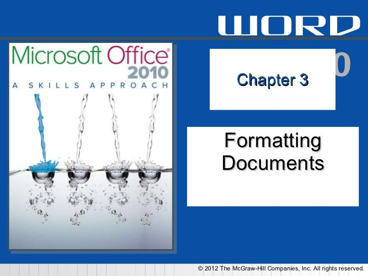 Chapter 3 Formatting Documents