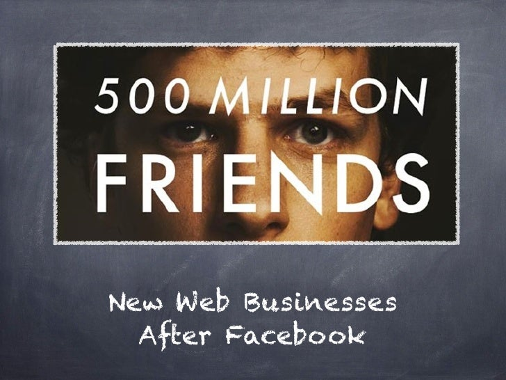 New Web Businesses  After Facebook