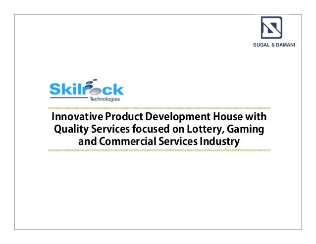 SUGAL & DAMANIInnovative Product Development House with Quality Services focused on Lottery, Gaming      and Commercial Se...