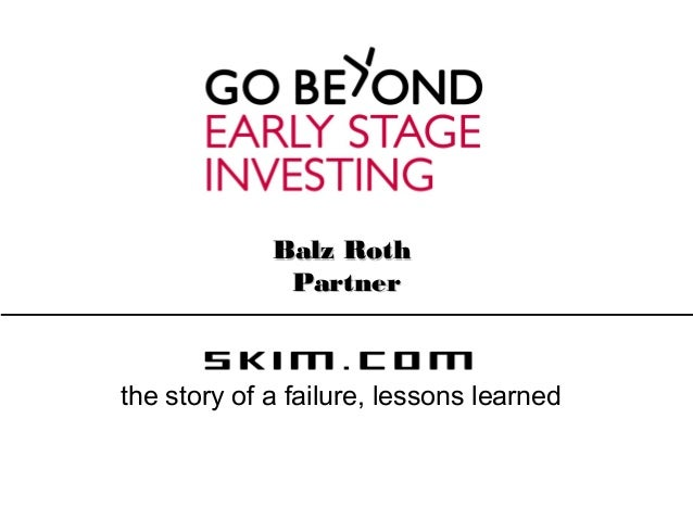 Balz RothBalz RothPartnerPartnerthe story of a failure, lessons learned