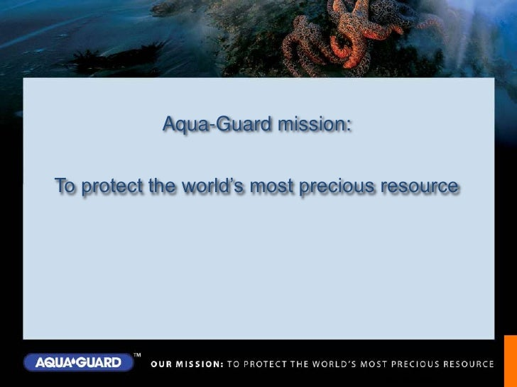 Aqua-Guard mission:<br />To protect the world's most precious resource<br />ISO 9001:2008<br />