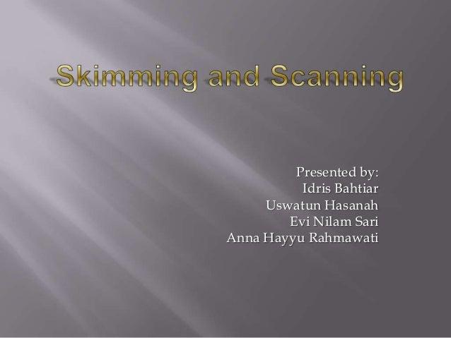 Presented by:          Idris Bahtiar     Uswatun Hasanah        Evi Nilam SariAnna Hayyu Rahmawati