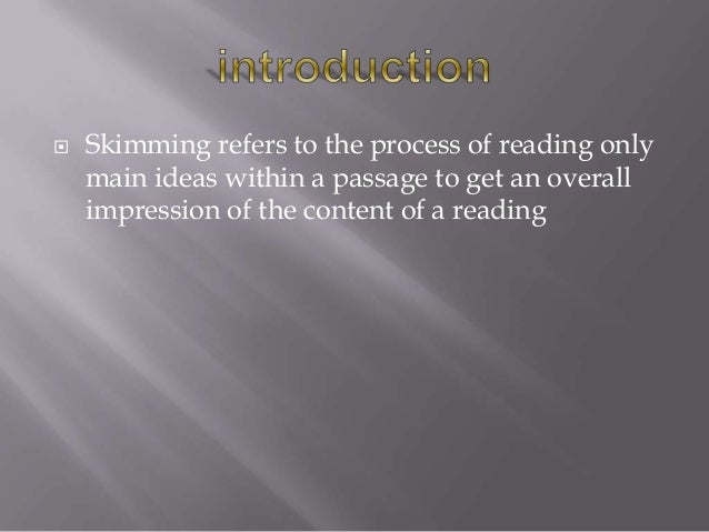 Skimming and scanning Slide 2