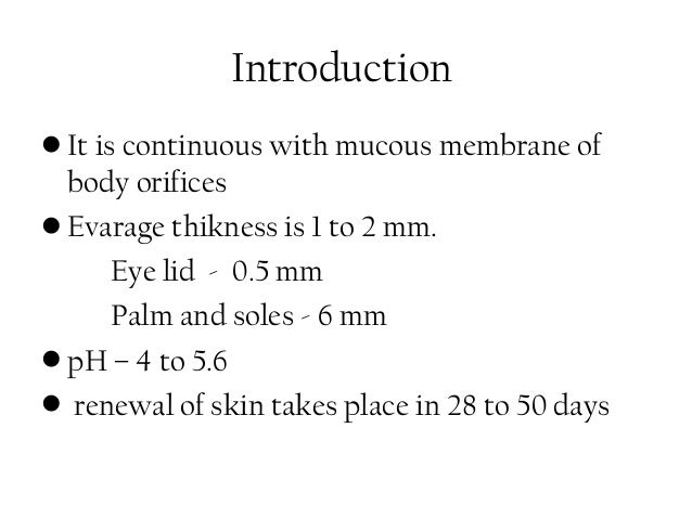 Skin anatomy & physiology for ayush students