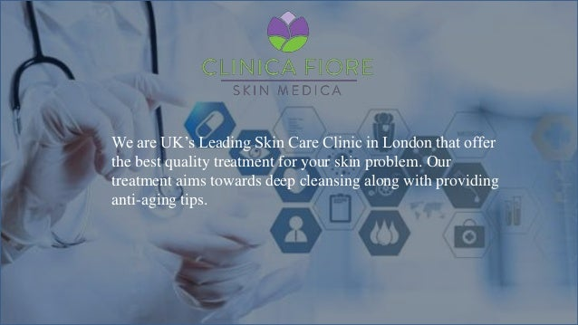 We are UK's Leading Skin Care Clinic in London that offer the best quality treatment for your skin problem. Our treatment ...