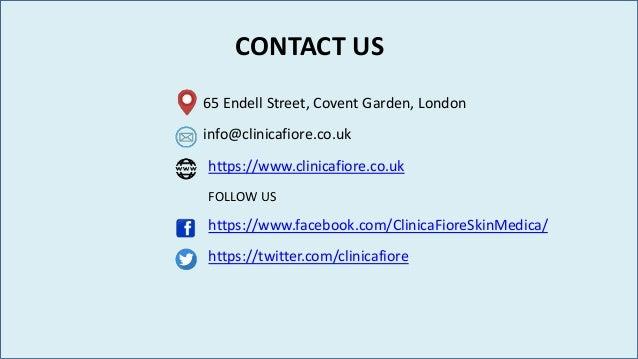 CONTACT US 65 Endell Street, Covent Garden, London info@clinicafiore.co.uk https://www.facebook.com/ClinicaFioreSkinMedica...