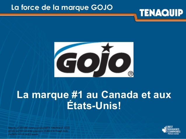 La force de la marque GOJO Results  of  blinded  survey  conducted  in  Feb/March  2010   of  500  wor...