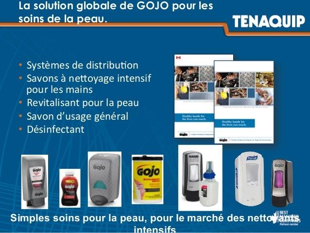 La solution globale de GOJO pour les soins de la peau. • Systèmes  de  distribu)on   • Savons  à  neJoyage  ...