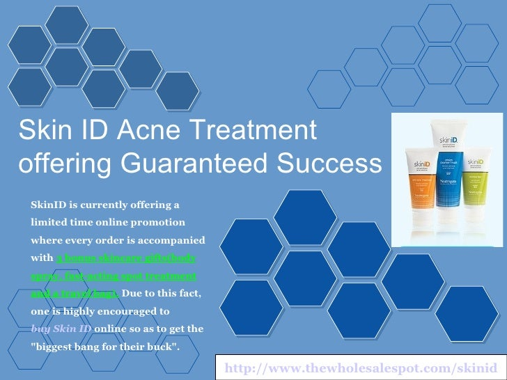 Skin ID Acne Treatment offering Guaranteed Success SkinID is currently offering a limited time online promotion where ever...