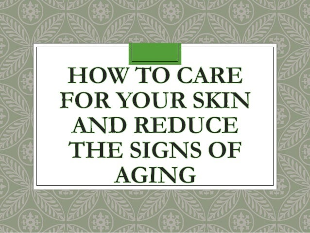 INTRODUCTION • We all want to look great • However, as we age, we will notice changes in our skin • It's not just wrinkles...