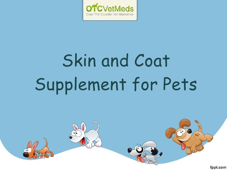 Skin and Coat Supplement for Pets