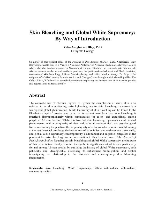 Skin Bleaching and Global White Supremacy: By Way of Introduction Yaba Amgborale Blay, PhD Lafayette College Co-editor of ...