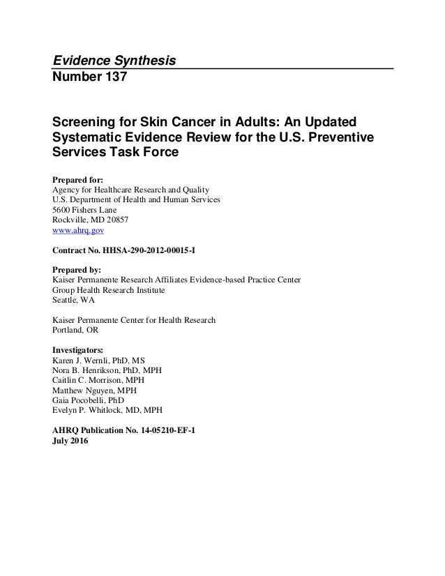 Evidence Synthesis Number 137 Screening for Skin Cancer in Adults: An Updated Systematic Evidence Review for the U.S. Prev...