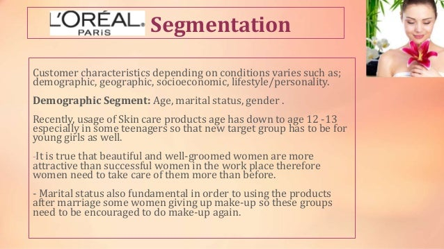 market segmentation of skin care products Case study skin care segment print  world's largest fmcg company with a 61% share in the indian skincare market hindustan unilever ltd's products continue to.