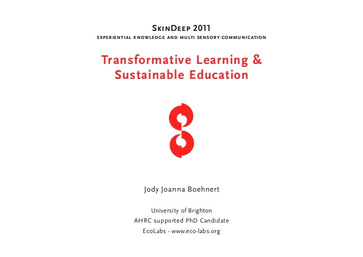 SkinDeep 2011experiential knowledge and multi sensory communication Transformative Learning &   Sustainable Education     ...
