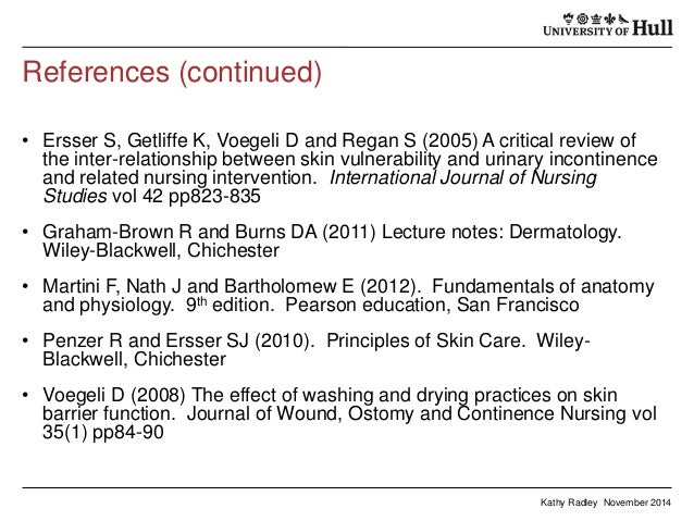 voegeli d 2008 effect of washing Affect the microclimate by modifying the environment at or near the skin   voegeli d (2008) the effect of washing and drying practices on skin barrier  function.