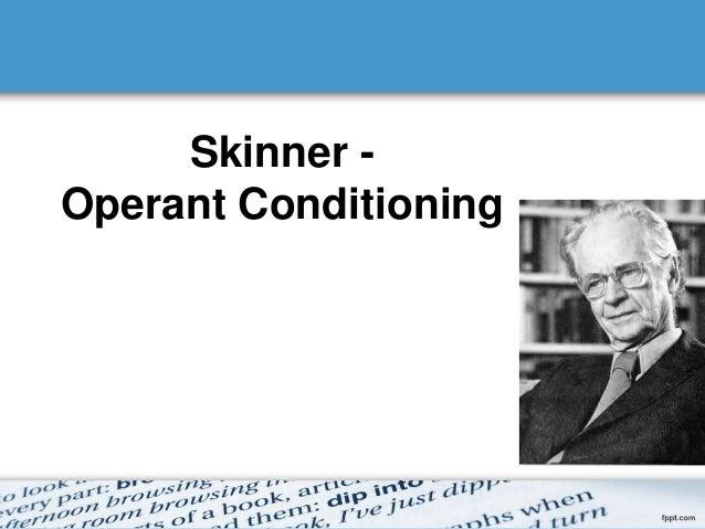 Skinner learning theory Slide 2