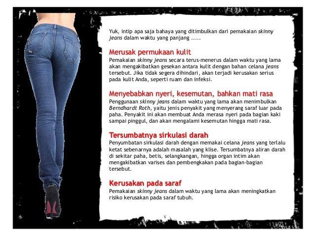 Hasil gambar untuk bahaya celana jeans