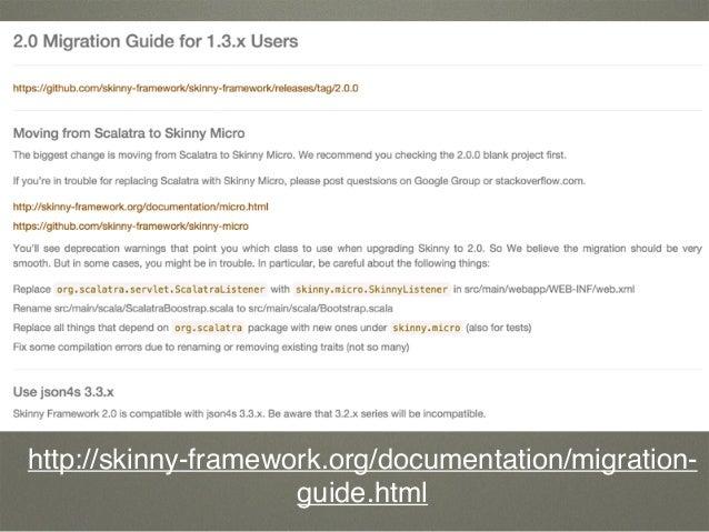 http://skinny-framework.org/documentation/migration- guide.html