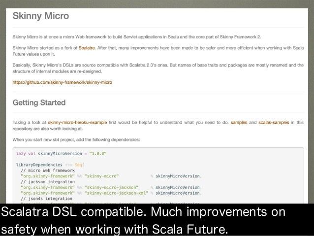 Scalatra DSL compatible. Much improvements on safety when working with Scala Future.