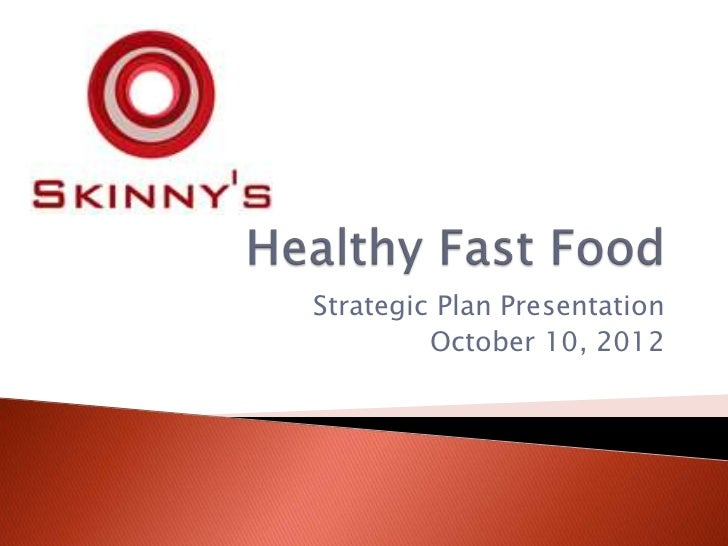 Strategic Plan Presentation         October 10, 2012