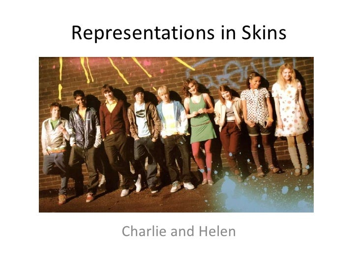 Representations in Skins     Charlie and Helen