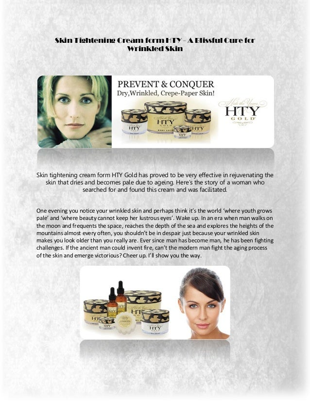 Skin Tightening Cream form HTY - A Blissful Cure for                         Wrinkled SkinSkin tightening cream form HTY G...