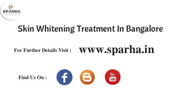 Skin Whitening Treatment In Bangalore | Whitening ...