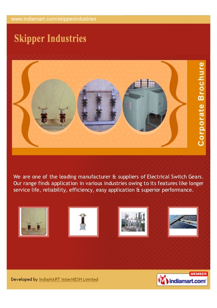 We are one of the leading manufacturer & suppliers of Electrical Switch Gears.Our range finds application in various indus...