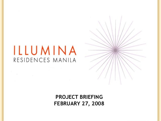 PROJECT BRIEFING FEBRUARY 27, 2008