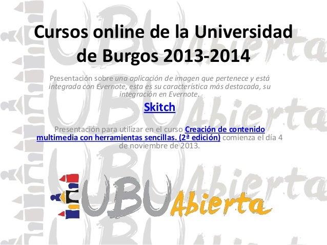 Cursos online de la Universidad de Burgos 2013-2014 Presentación sobre una aplicación de imagen que pertenece y está integ...