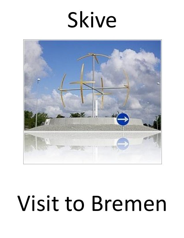 SkiveVisit to Bremen