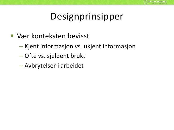 Designprinsipper<br />Veien til målet må være tydelig<br />