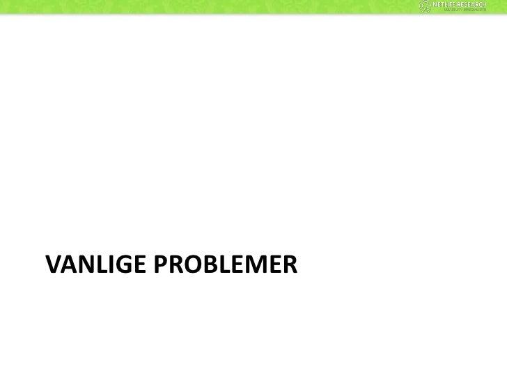 Vanlige problemer<br />