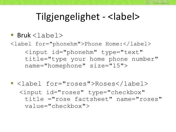 Feilmeldinger<br />Ha topplassering<br />Gjør feilmeldingen visuell, så den synes<br />Fortell brukeren hva han/hun skal g...
