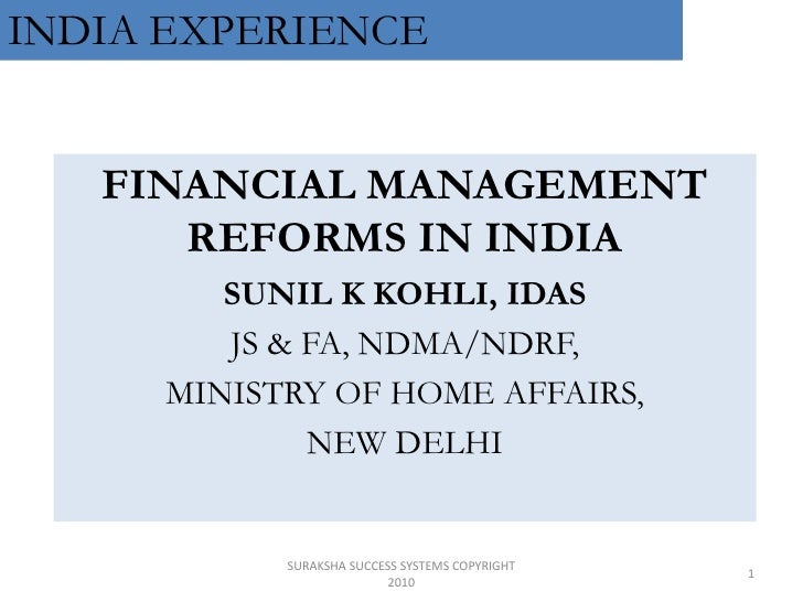 SKK FINANCIAL MANAGEMENT REFORMS IN INDIA