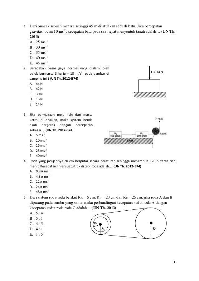 1. Dari puncak sebuah menara setinggi 45 m dijatuhkan sebuah batu. Jika percepatan  gravitasi bumi 10 ms-2, kecepatan batu...