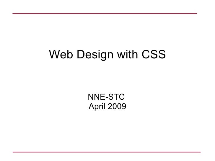 Web Design with CSS NNE-STC  April 2009
