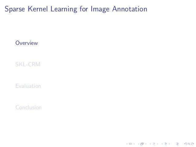 Sparse Kernel Learning for Image Annotation Slide 3