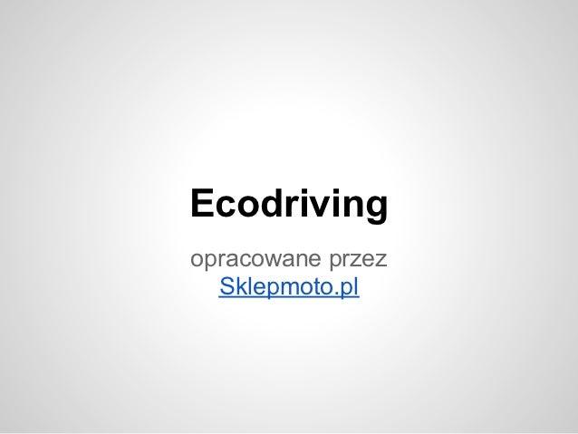 Ecodrivingopracowane przez  Sklepmoto.pl