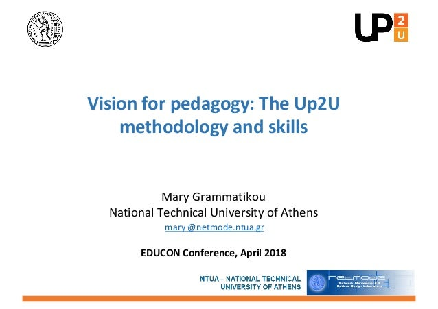 Mary Grammatikou National Technical University of Athens mary @netmode.ntua.gr EDUCON Conference, April 2018 Vision for pe...